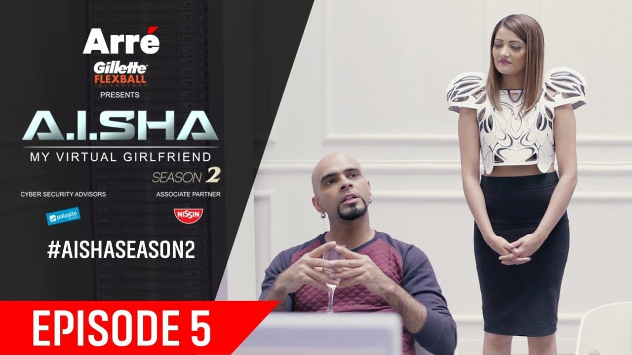 AISHA My Virtual Girlfriend Episode: Episode 25