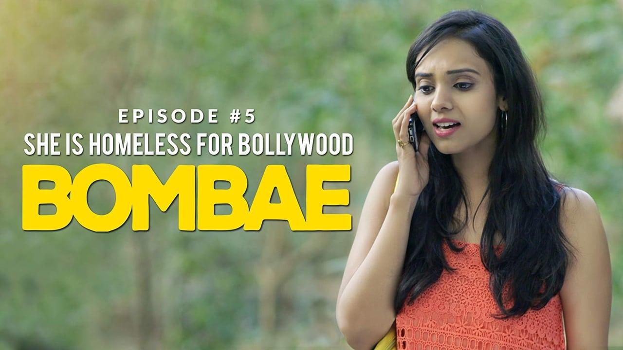 She is Homeless For Bollywood