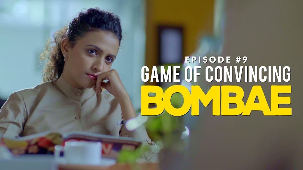 Bombae Episode: Game of Convincing
