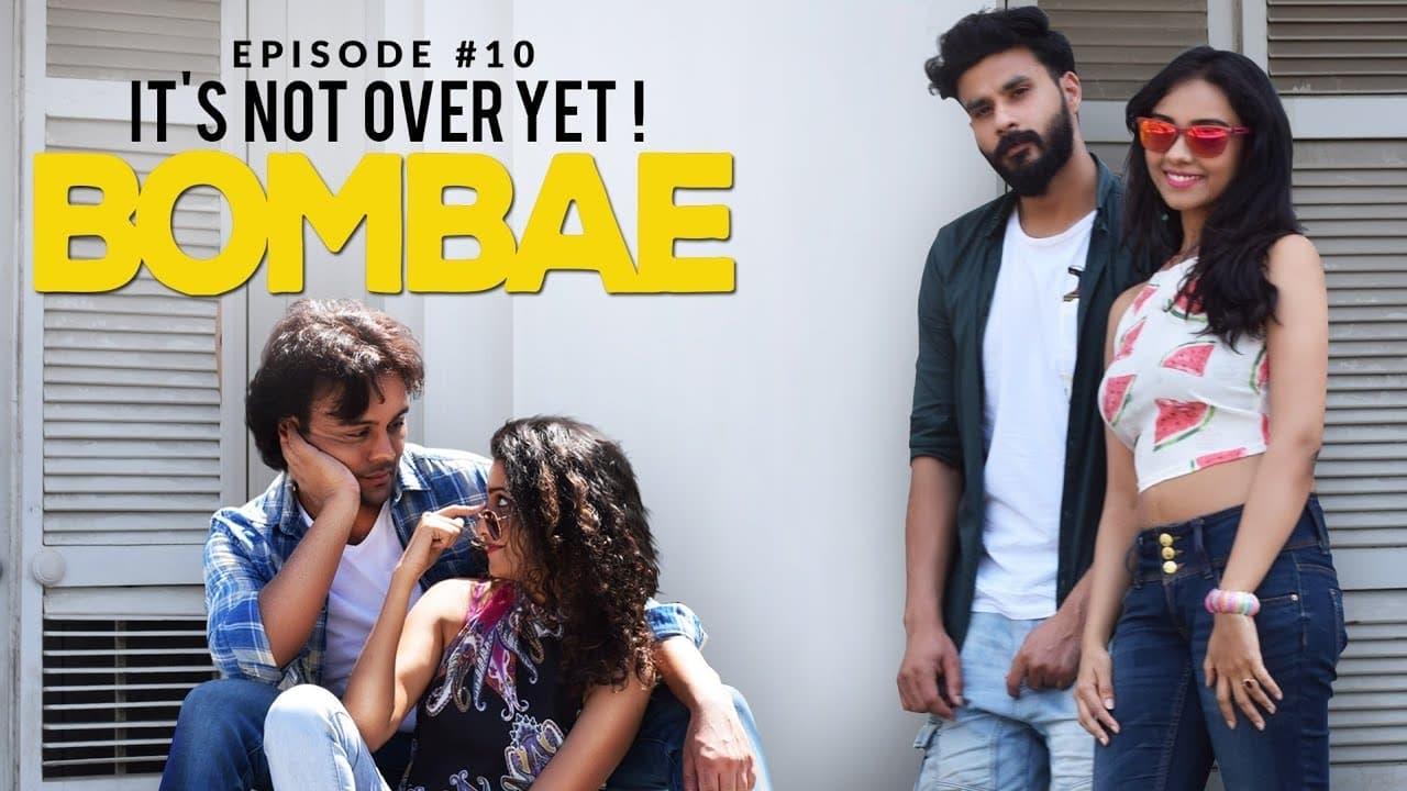 Bombae Episode: Its Not Over Yet