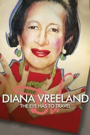 Streaming sources for Diana Vreeland The Eye Has to Travel