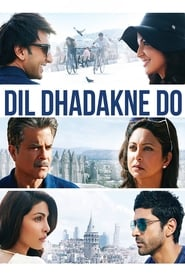 Streaming sources for Dil Dhadakne Do