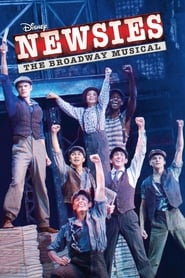 Streaming sources for Disneys Newsies The Broadway Musical