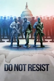 Streaming sources for Do Not Resist