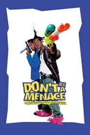 Streaming sources for Dont Be a Menace to South Central While Drinking Your Juice in the Hood