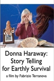 Streaming sources for Donna Haraway Story Telling for Earthly Survival