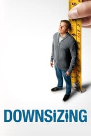 Streaming sources for Downsizing