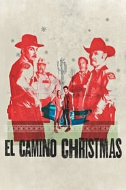 Streaming sources for El Camino Christmas