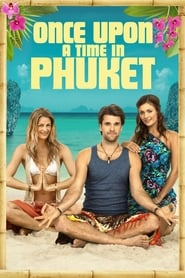 Streaming sources for Once Upon A Time in Phuket