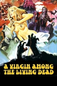 Streaming sources for A Virgin Among the Living Dead