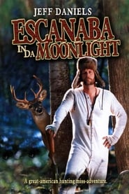 Streaming sources for Escanaba in da Moonlight