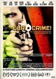 Streaming sources for Eurocrime The Italian Cop and Gangster Films That Ruled the 70s