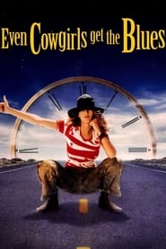 Streaming sources for Even Cowgirls Get the Blues