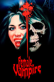 Streaming sources for Female Vampire
