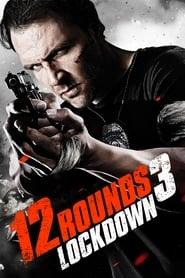 Streaming sources for 12 Rounds 3 Lockdown