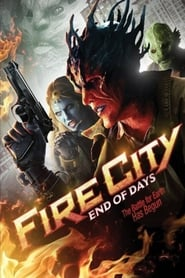 Streaming sources for Fire City End of Days