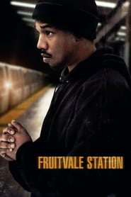 Streaming sources for Fruitvale Station