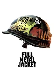 Streaming sources for Full Metal Jacket