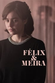 Streaming sources for Felix and Meira