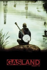 Streaming sources for Gasland Part II
