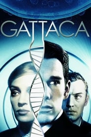 Streaming sources for Gattaca