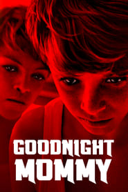 Streaming sources for Goodnight Mommy