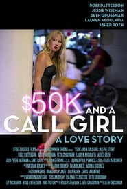 50K and a Call Girl A Love Story