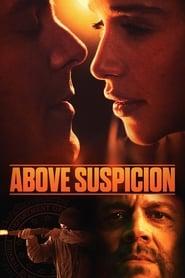 Streaming sources for Above Suspicion