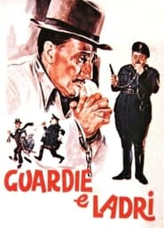 Streaming sources for Guardie e ladri