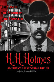 Streaming sources for HH Holmes Americas First Serial Killer