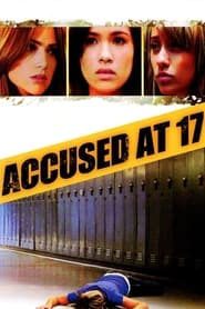 Streaming sources for Accused at 17