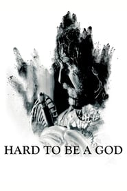 Streaming sources for Hard to Be a God