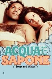 Streaming sources for Acqua e sapone