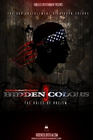 Streaming sources for Hidden Colors 3 The Rules of Racism