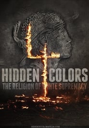 Streaming sources for Hidden Colors 4 The Religion of White Supremacy