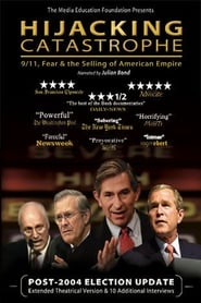 Streaming sources for Hijacking Catastrophe 911 Fear  the Selling of American Empire