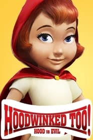 Streaming sources for Hoodwinked Too Hood VS Evil