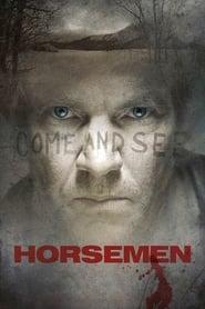 Streaming sources for Horsemen