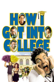 Streaming sources for How I Got Into College