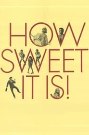 Streaming sources for How Sweet It Is