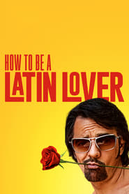 Streaming sources for How to Be a Latin Lover