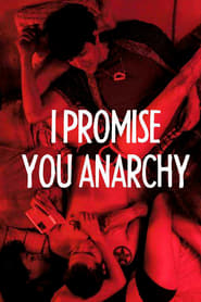 Streaming sources for I Promise You Anarchy