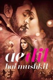 Streaming sources for Ae Dil Hai Mushkil