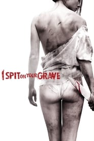 Streaming sources for I Spit on Your Grave