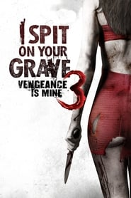 Streaming sources for I Spit on Your Grave Vengeance Is Mine