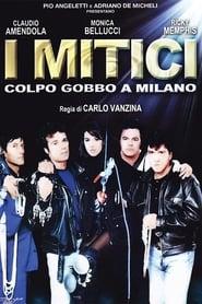 Streaming sources for I mitici  Colpo gobbo a Milano