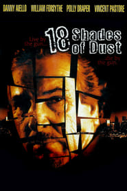 18 Shades of Dust Poster
