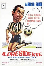 Streaming sources for Il presidente del Borgorosso Football Club