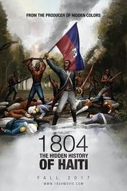 1804 The Hidden History of Haiti Poster
