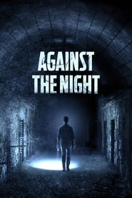 Streaming sources for Against the Night